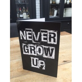 Never grow up card xl